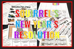 To start the New Year with a bang, I suggest using the fun book Squirrel's New Year's Resolution. Integrating holidays and ELA is such learning fun!