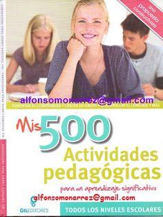 LIBROS: 500 ACTIVIDADES PEDAGÓGICAS PARA UN APRENDIZAJE SI...