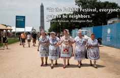"""""""At the Folklife Festival, everyone gets to be neighbors"""""""
