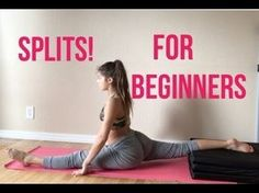 How to GET YOUR SPLITS (FAST, EASY, SIMPLE) For BEGINNERS - YouTube