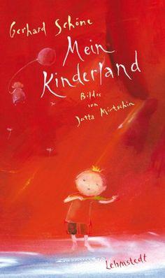 Mein Kinderland: Geschichten von Gerhard Schöne