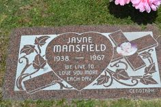 Jayne Mansfield - her gravesite at Hollywood Forever. Gardens Of Stone, Grave Markers, Famous Graves, Jayne Mansfield, Love You More, American History, Sunday, Celebrity, Hollywood