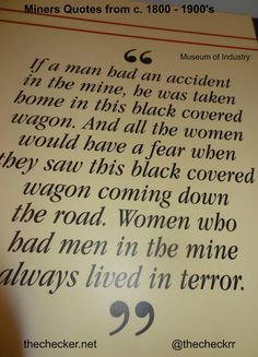 If a man had an accident . Covered Wagon, Coal Mining, Oil And Gas, Embedded Image Permalink, Museum, Quotes, Quotations, Museums, Quote