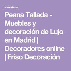 Peana Tallada - Muebles y decoración de Lujo en Madrid | Decoradores online | Friso Decoración