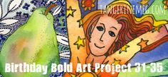 Bold Art Project: 31 to 35 - blog post up today!