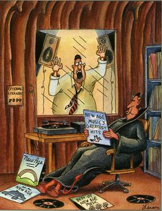 """Parker's not happy with """"New Age"""" music. The Far Side, by Gary Larson The Far Side Gallery, Gary Larson Cartoons, Far Side Cartoons, Far Side Comics, Cartoon Jokes, Funny Cartoons, Funny Comics, Funny Cartoon Pics, Cartoon Art"""