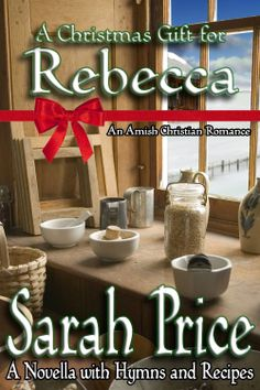 A Christmas Gift for Rebecca  by #SarahPrice  #ChristmasGiftforRebecca  #AmishChristian  Rebecca King has only been married for four weeks when a snow storm threatens to keep her and her new husband, Gideon Stoltzfus apart for their first #Christmas...  http://www.faithfulreads.com/2014/01/mondays-christian-kindle-books-early.html