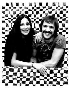 Sonny & Cher, I grew up watching them on tv with my parents.