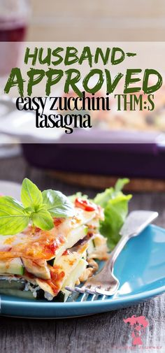 """If you're in the mood for a delightful S lasagna, or have been struggling to get your family on board with """"no noodle"""" noodles, give this husband-approved easy zucchini lasagna a try! Trust me, you won't be disappointed! - Fit Mom Journey http://fitmomjourney.com/zucchini-lasagna-thm-s/"""