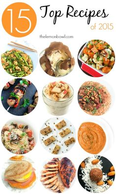 Fifteen Top Recipes of 2015 - The Lemon Bowl  Closing out the year with a recap of my most popular recipes from 2015 as decided by YOU, my loyal readers!: