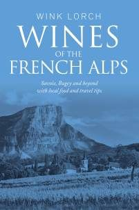 Jura, Wine Tasting Notes, French Alps, British, Campaign, Books, Wines, Author, Livros