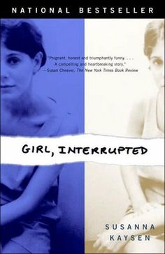 Girl, Interrupted - In 1967, after a session with a psychiatrist she'd never seen before, eighteen-year-old Susanna Kaysen was put in a taxi and sent to McLean Hospital. She spent most of the next two years in the ward for teenage girls in a psychiatric hospital.