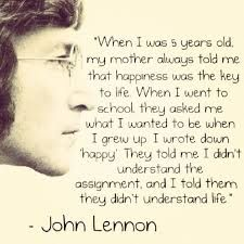 17 John Lennon Quotes That Will Teach You How To Live - anastasia Dr. Seuss, Top Quotes, Quotes To Live By, Best Quotes, Wisdom Quotes, Favorite Quotes, Badass Quotes, Awesome Quotes, Famous Quotes From Songs