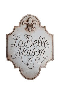 French sign, La Belle Maison plaque