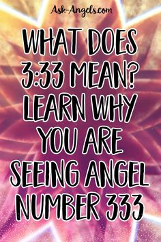 Learn the 333 meaning and learn why you're seeing 333 as an angelic message. Angel number 333 reflects the connection between mind, body, and spirit.