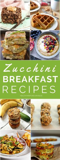 Try one of these Healthy Zucchini Breakfast Recipes each week this summer. A great way to add vegetables to your morning meal.