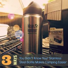 3 Ways You Didn't Know Your Stainless Steel Bottle Makes Camping Easier by thesoftlanding.com #kleankanteengs