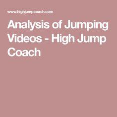 Analysis of Jumping Videos - High Jump Coach Jumping Gif, High Jump, Coaching, Videos, Training