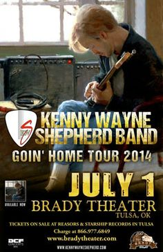 Kenny Wayne Shepherd Band  Tue - Jul 1 Brady Theater 105 W. Brady St. Tulsa, OK   with special guest THE DUSTIN PITTSLEY BAND  Tickets on sale Now Reasor's and Starship Records in Tulsa Buy For Less locations in OKC By phone @ 866.977.6849 Online @ protix.com  Doors open at 7pm All ages welcome #KennyWayneShepherd #Tulsa #BradyTheater