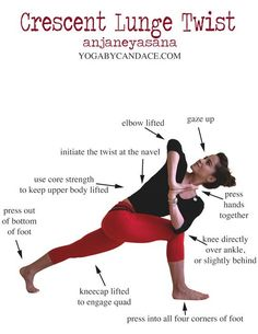 Crescent Lunge Twist: works core + legs, and helps to improve flexibility and balance.