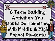 6 Team Building Activities You Could Do Tomorrow! {Appropriate for Middle and/or High School Students}