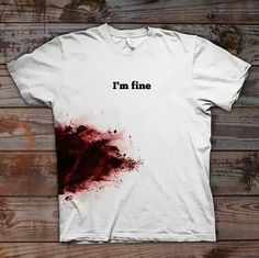 My hubby's a butcher, and walks around covered in blood, comfortably, lol. I should get him this shirt!