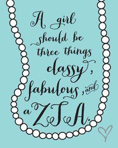classy fabulous ZTA
