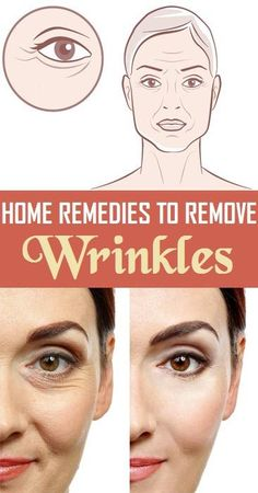 Home Remedies to Remove Wrinkles