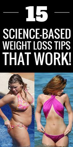 15 weight loss tips that have again and again proven to work - so why not try them.