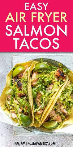 This easy salmon tacos recipe is a quick and no-fuss meal idea that takes 15 minutes. Easily adaptable these tasty seafood tacos are a family favorite! Easy Potluck Recipes, Healthy Potluck, Air Fryer Dinner Recipes, Air Fryer Recipes Easy, Lunch Recipes, Easy Meals, Summer Recipes, Best Seafood Recipes, Fish Recipes