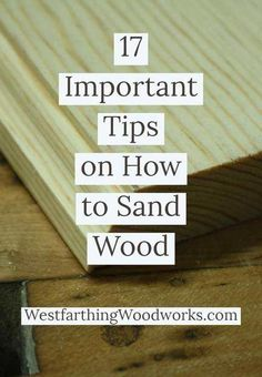Stop wasting time sanding wood the hard way and use these woodworking tips to sand your projects better, faster, and with a lot more efficiency. This is a very long guide, so feel free to save it for reading later. Woodworking Patterns, Easy Woodworking Projects, Popular Woodworking, Woodworking Furniture, Fine Woodworking, Wood Projects, Wood Furniture, Woodworking Classes, Woodworking Machinery