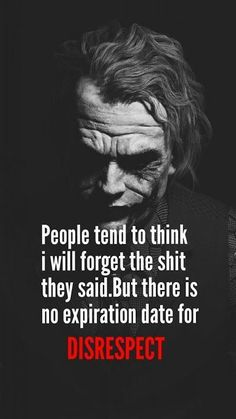 Joker Quotes : 24 Funny Memes To Make Your Day - Quotes Boxes Dark Quotes, Wisdom Quotes, True Quotes, Quotes To Live By, Motivational Quotes, Inspirational Quotes, Payback Quotes, Forgive And Forget Quotes, Dark Knight Quotes