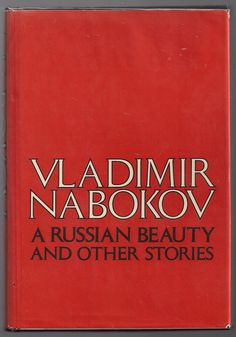 Vladimir Nabokov – A Russian Beauty And Other Stories Ivan Turgenev, Book Authors, Books, Vladimir Nabokov, Russian Literature, Russian Beauty, Reading Lists, Beauty And The Beast, Writers