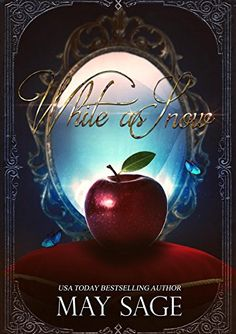 White as Snow (Not Quite the Fairy Tale by May Sage - Fantasy Book Fantasy Magic, Fantasy Books, Dark Fantasy, Fantasy Art, Books To Buy, Books To Read, My Books, Best Book Covers, Beautiful Book Covers