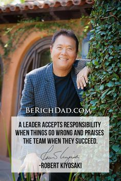 Robert Kiyosaki - A leader accepts responsibility when things go wrong and praises the team when they succeed. - http://berichdad.com/robert-kiyosaki-leader-accepts-responsibility-things-go-wrong-praises-team-succeed/