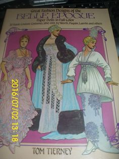 """PAPER DOLLS """"GREAT FASHION DESIGNS OF BELLE EPOQUE"""" 1890-1919  VARIOUS DESIGNERS #DOVER"""