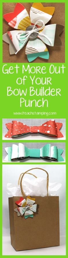 Bow Builder Punch. Look at what you can do with the Bow Builder Punch from Stampin' Up! Learn more about it here: http://bit.ly/1IN9x2r