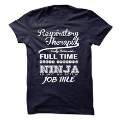 Respiratory Therapist only because full time multitaski T Shirt, Hoodie, Sweatshirt