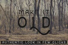 "Check out ""Make It Old"" Smart Psd by Charles Perrault Artworks on Creative Market"