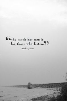"Inspirational Words Love Quotes — ""The earth has music love positive words"