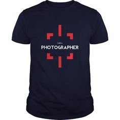 i am a photographer - Hot Trend T-shirts