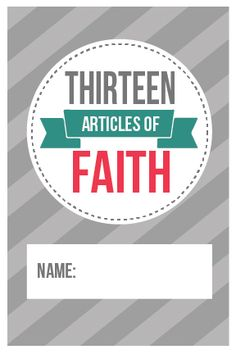article of faith flashcards (free download - attractive set w/ number and keyword on front and full text on the back)