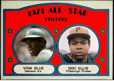 1972 Topps - 1971 All-Star Pitchers, Vida Blue, Oakland A's, Doc Ellis, Pittsburgh Pirates, Baseball Cards That Never Were