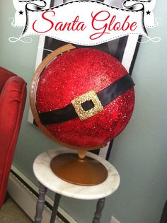 globe… glue, glitter, black ribbon to make a Santa belly (cut a square out of cardboard (cover with gold glitter) for the buckle
