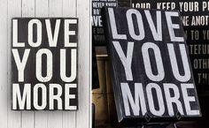 Love You More Sign, Love You More Decor, Wall Decor