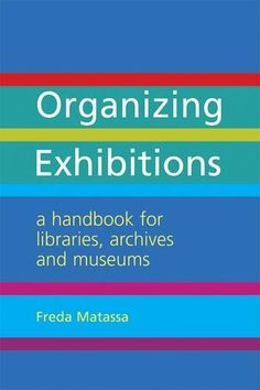 organizing exhibitions reference volume