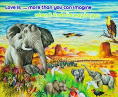 LOVE IS ...VERSE  www.zazzle.co.uk/kompas #love #alanjporterart #kompas #elephants #africa #beautiful #quote #spirit #soul #verse #zazzle #birds #sun