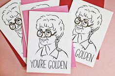 You're Golden Valentine's Day Cards