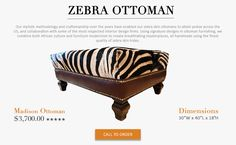 Outsourcesol provides various custom Zebra skin furniture pieces that include zebra ottoman, zebra skin pillows, zebra hide mirrors, zebra skin ottoman (zebra hide ottoman) and other products related to the upholstery industry. Zebra Skin Rug, Practical Magic, African Culture, Signature Design, Architectural Digest, Elle Decor, Ottoman, Interiors, Pillows