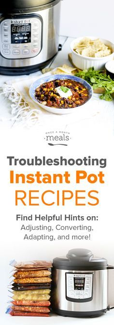 Troubleshooting Instant Pot Recipes via /onceamonthmeals/
